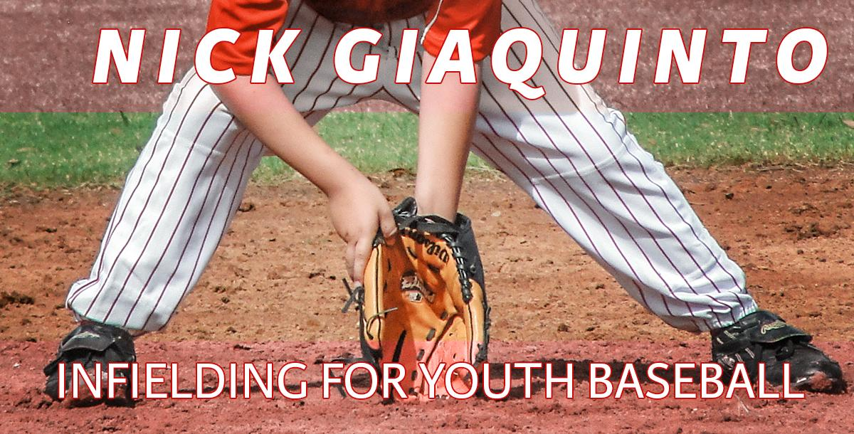 Infielding for Youth Baseball