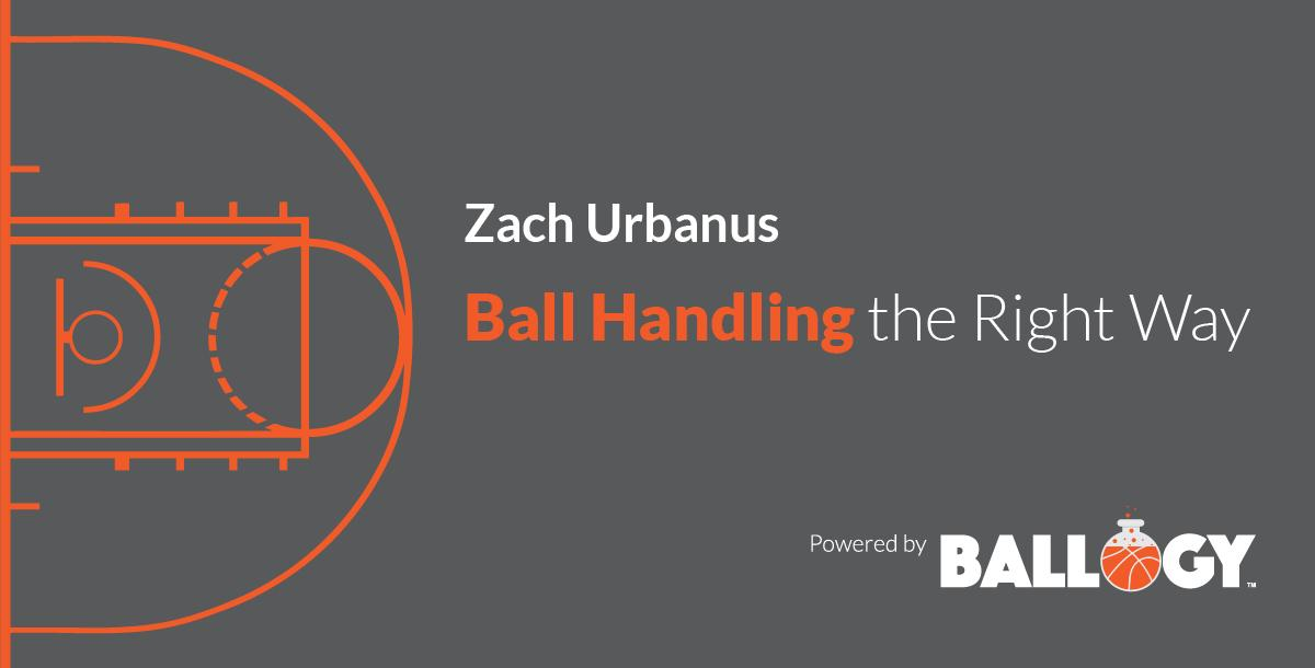 Ball Handling the Right Way