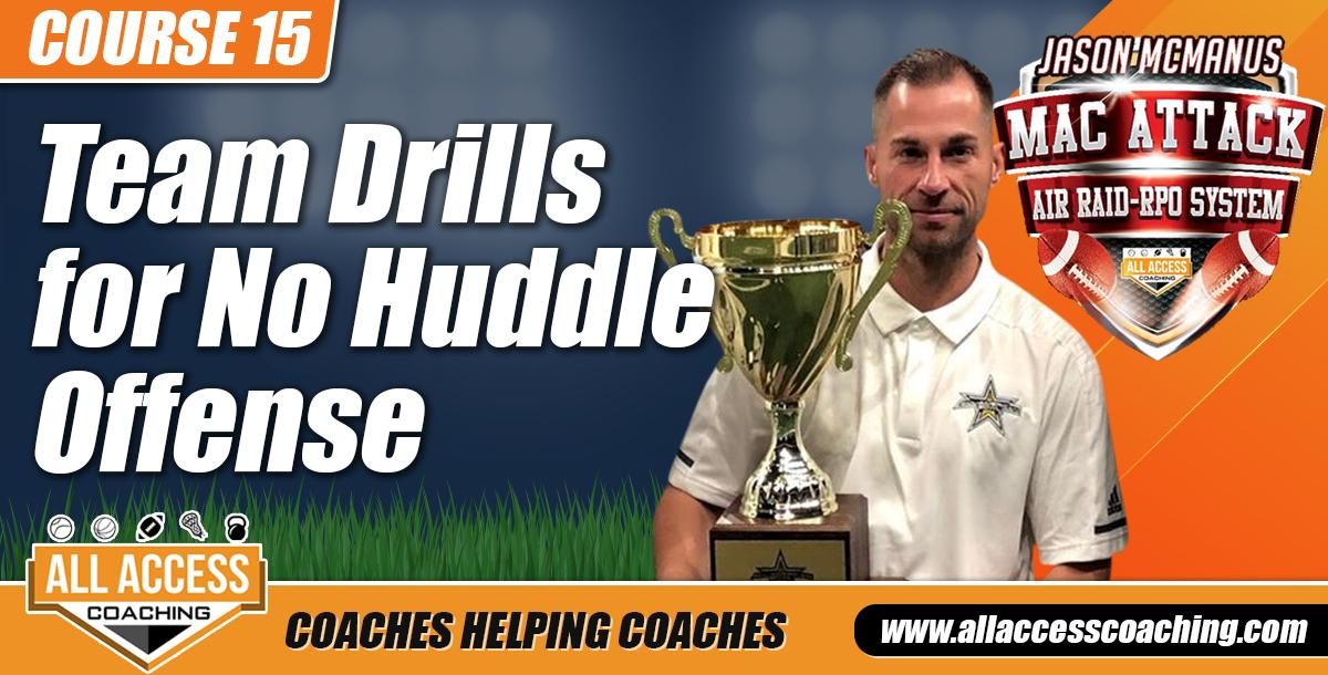 Team Drills for No Huddle Offense