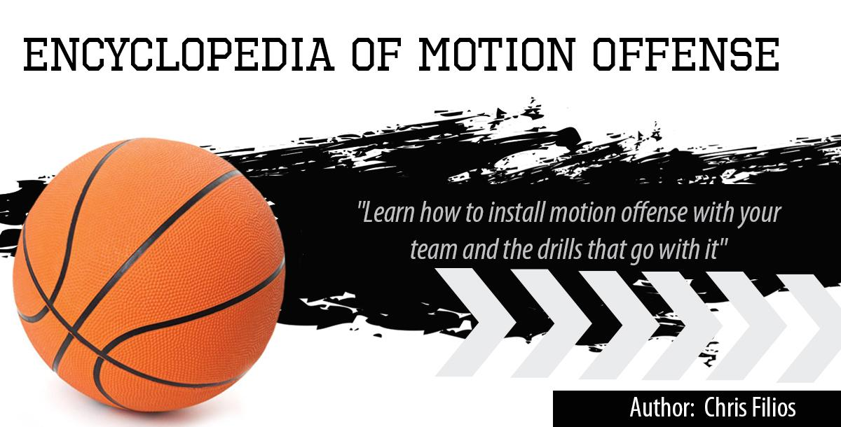 Encyclopedia of Motion Offense