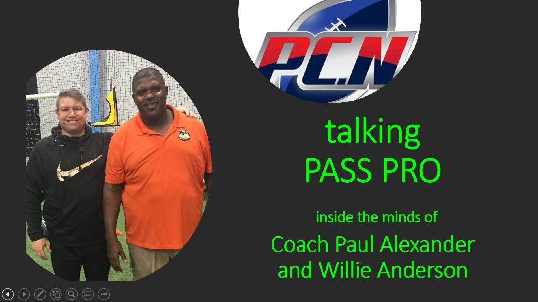 Coach Paul Alexander and Willie Anderson Pass Pro Demo
