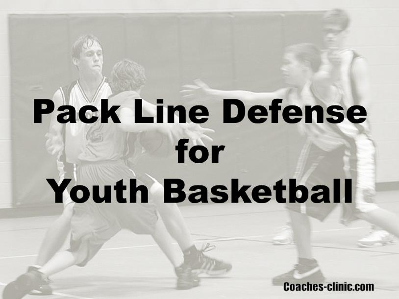 Pack Line Defense for Youth Basketball