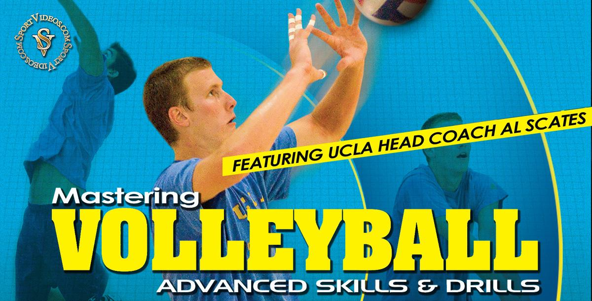 Mastering Volleyball - Advanced Skills and Drills featuring Coach Al Scates (19 NCAA National Championships)