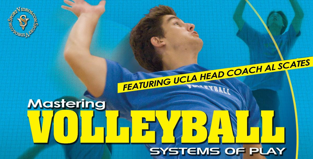 Mastering Volleyball - Systems of Play featuring Coach Al Scates (19 NCAA National Championships)