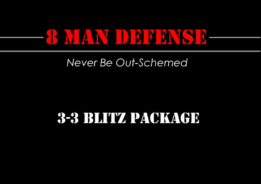3-3 Blitz Package for 8 Man Football
