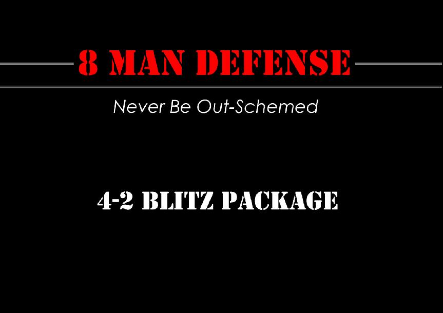 4-2 Blitz Package for 8 Man Football