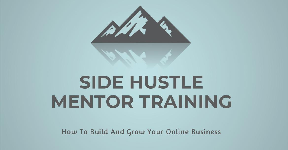 Side Hustle Mentor Training
