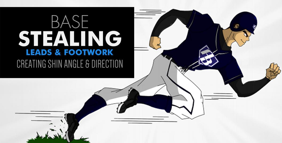 Base Stealing: Leads & Footwork - Creating Shin Angle & Direction