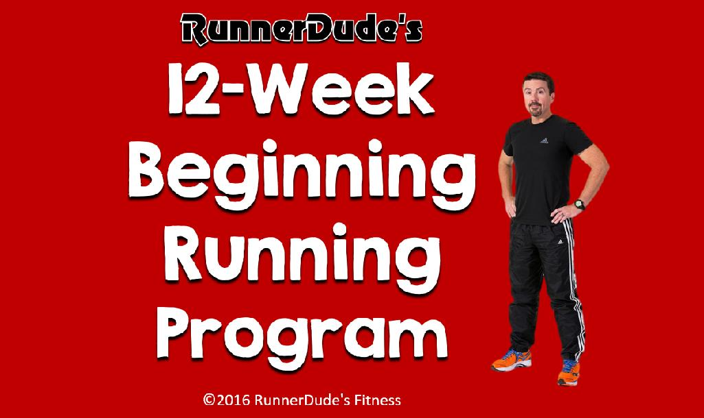 RunnerDude's 12-Week Beginning Running Program