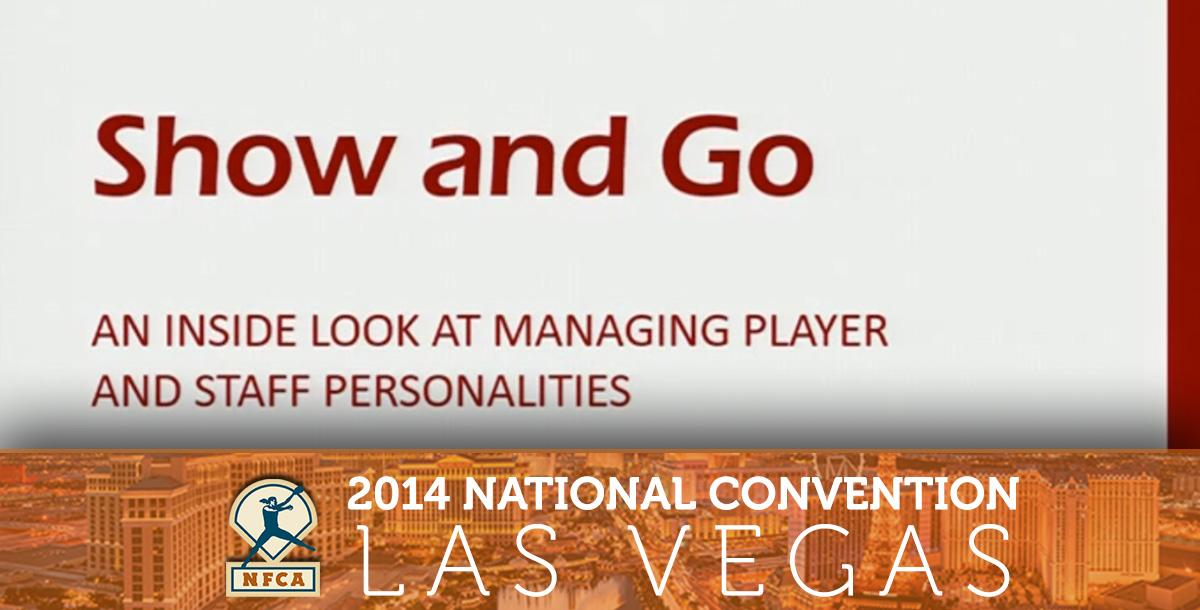 Show and Go: An Inside Look at Managing Player and Staff Personalities