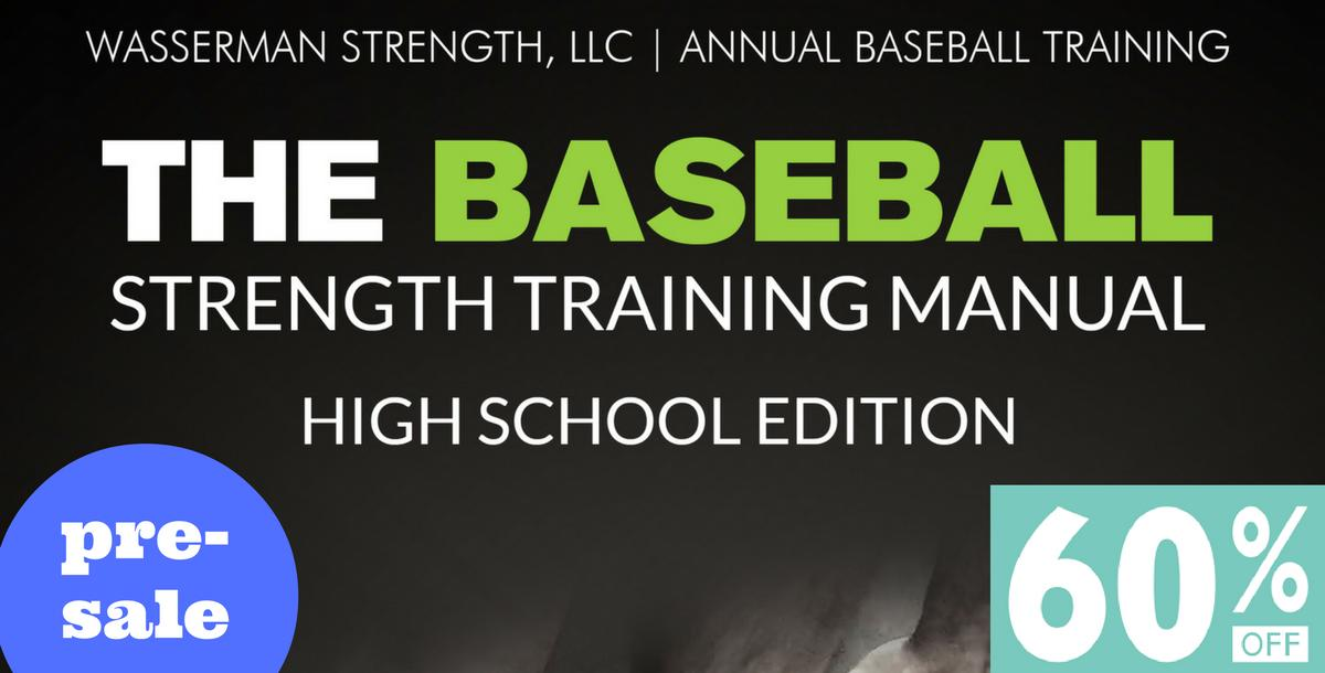 The BASEBALL Strength Training Manual: High School Edition