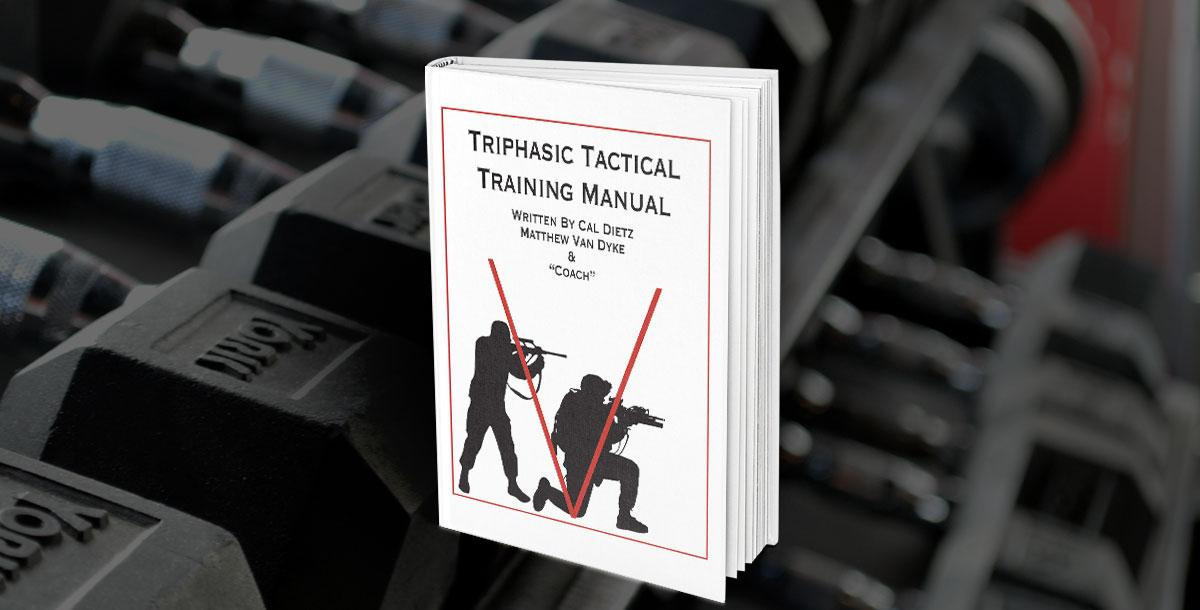 Triphasic Tactical Training Manual