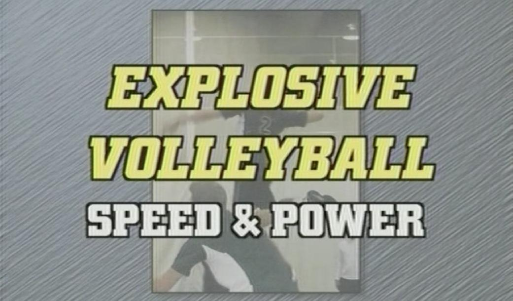 Explosive Volleyball Speed & Power