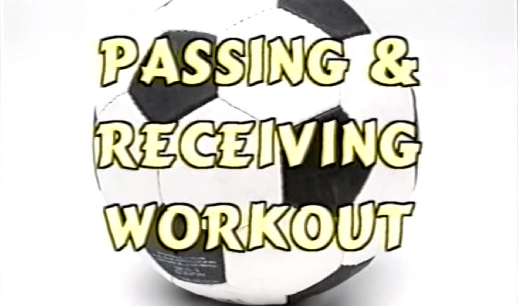 Passing & Receiving Workout