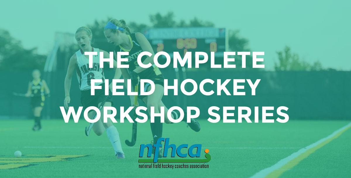 The Complete NFHCA Field Hockey Training Series