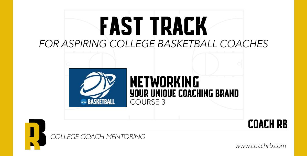 Fast Track to College Coaching, Building Your Unique Coaching Brand, Course 3