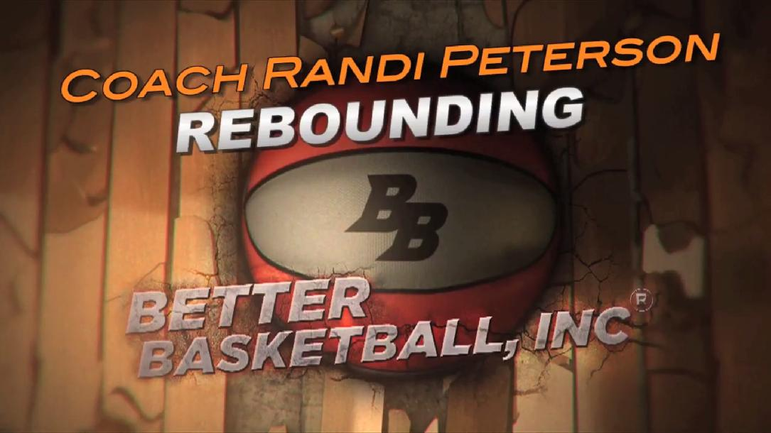 Randi Peterson: Rebounding by Better Basketball