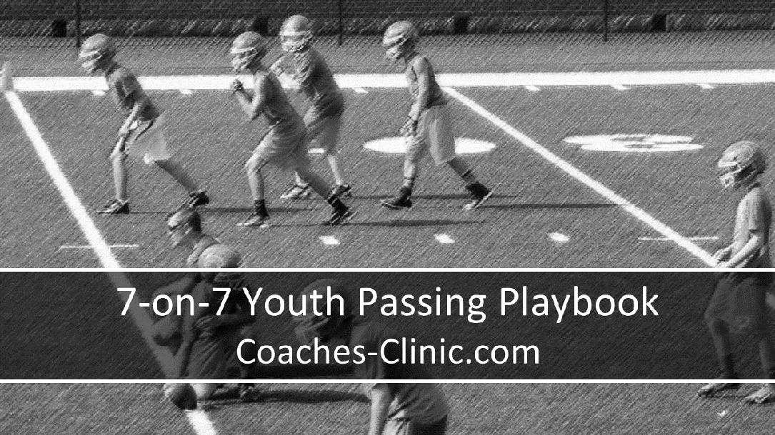 7 on 7 youth passing playbook by coaches clinic coachtube 7 on 7 youth passing playbook fandeluxe Images