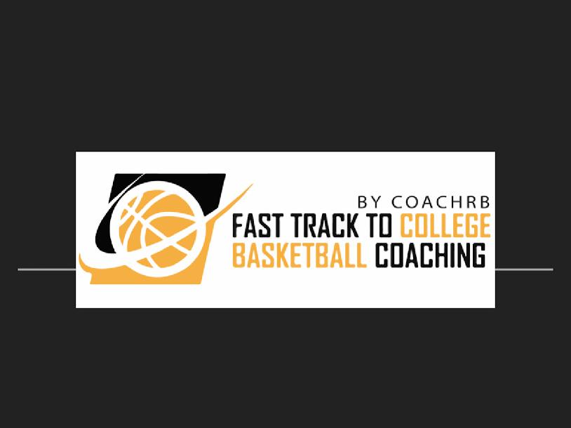 The Fast Track to College Basketball Coaching