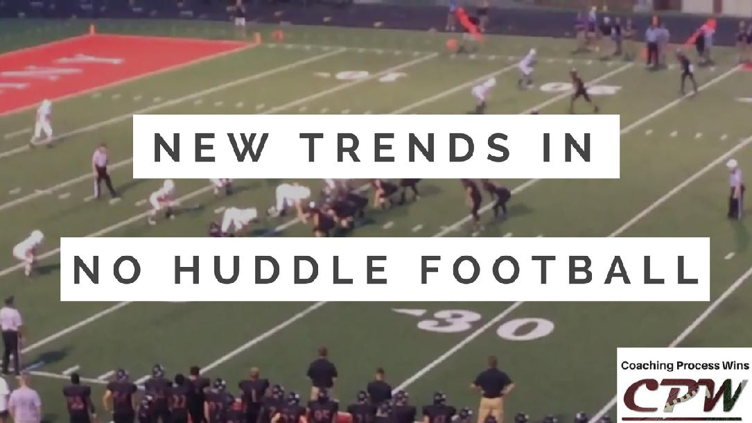 New Trends in No Huddle Football