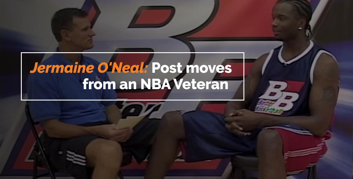 Jermaine O'Neal: Post moves from an NBA Veteran