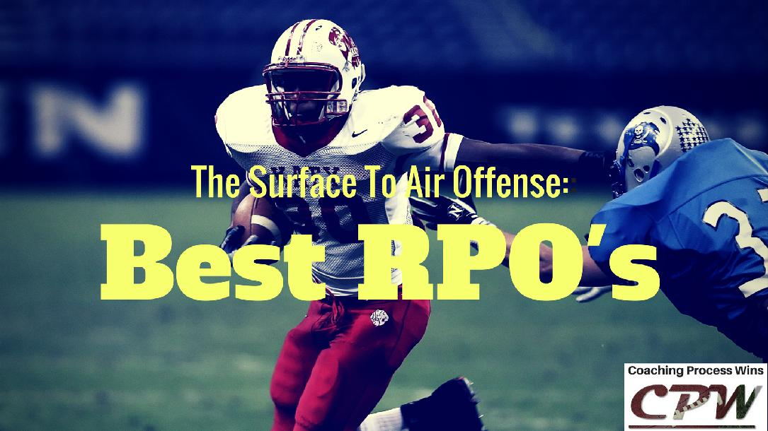 Surface to Air Offense: Best RPO`s