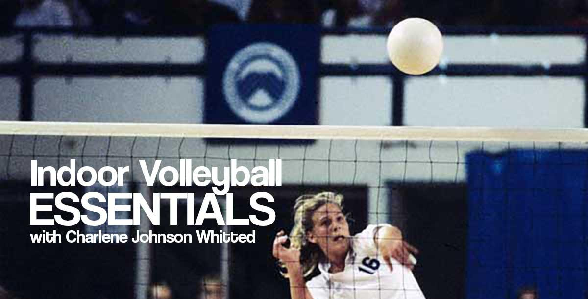 Indoor Volleyball Essentials by Charlene Whitted | CoachTube