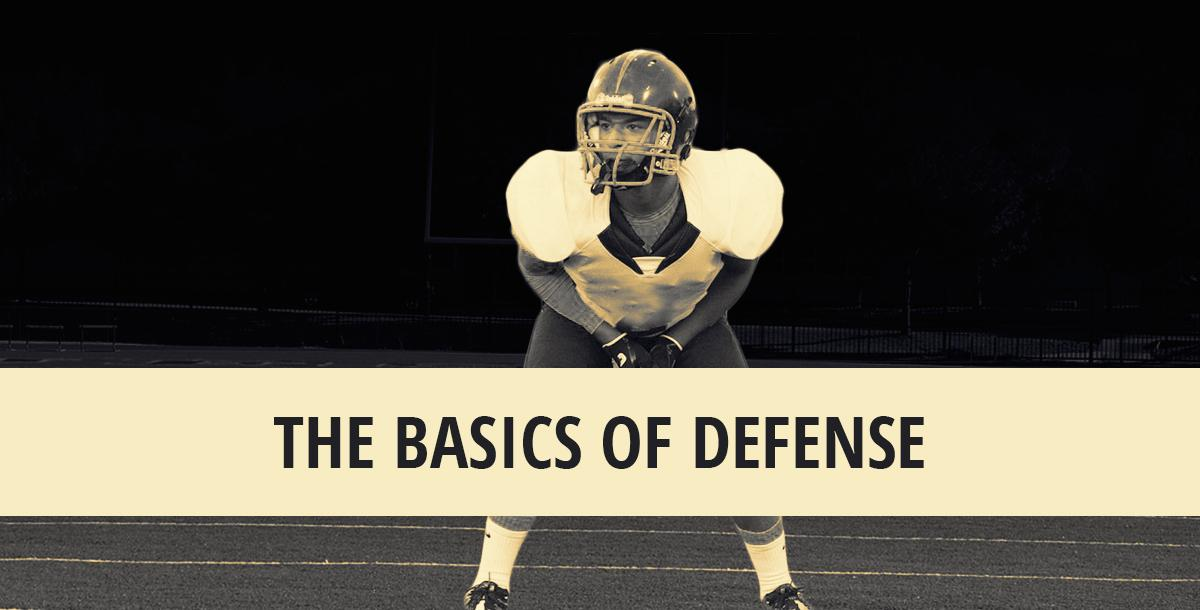 The Basics of Defense